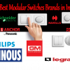 Top 10 Best Modular Switches Brands in India