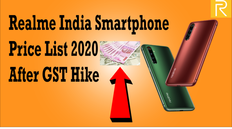 Realme India Smartphone Price List 2020 After GST Hike-min