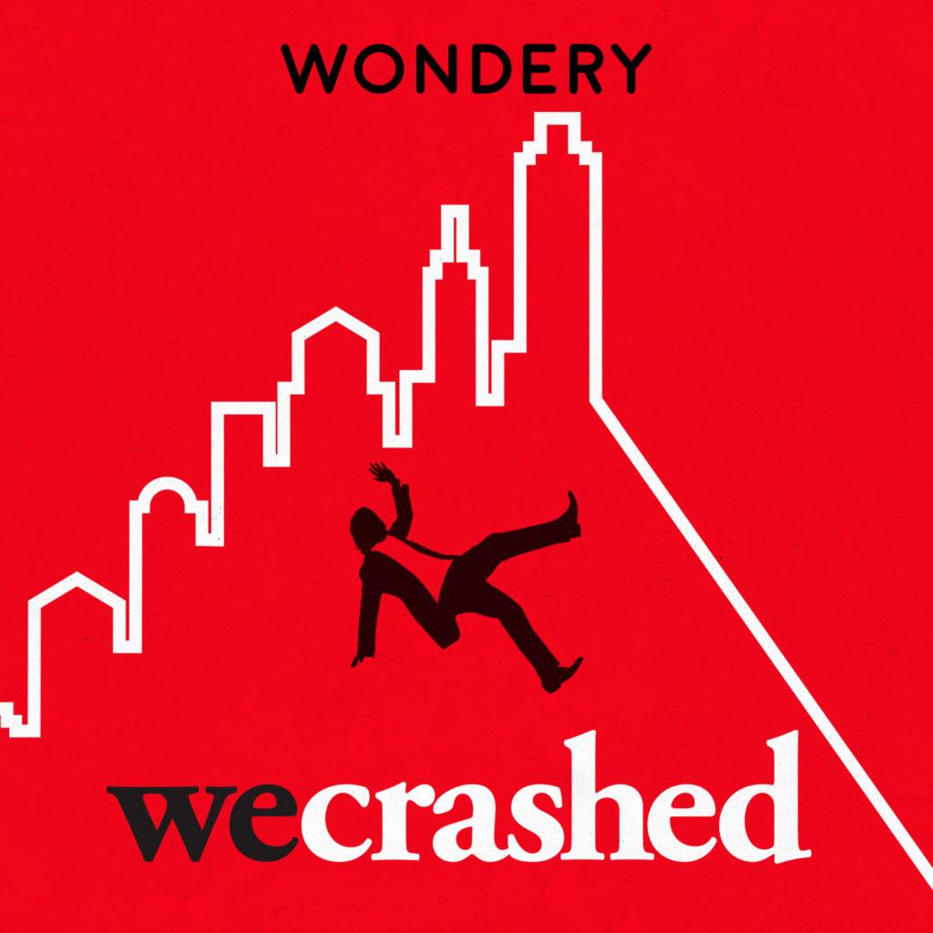 We Crashed Podcasts